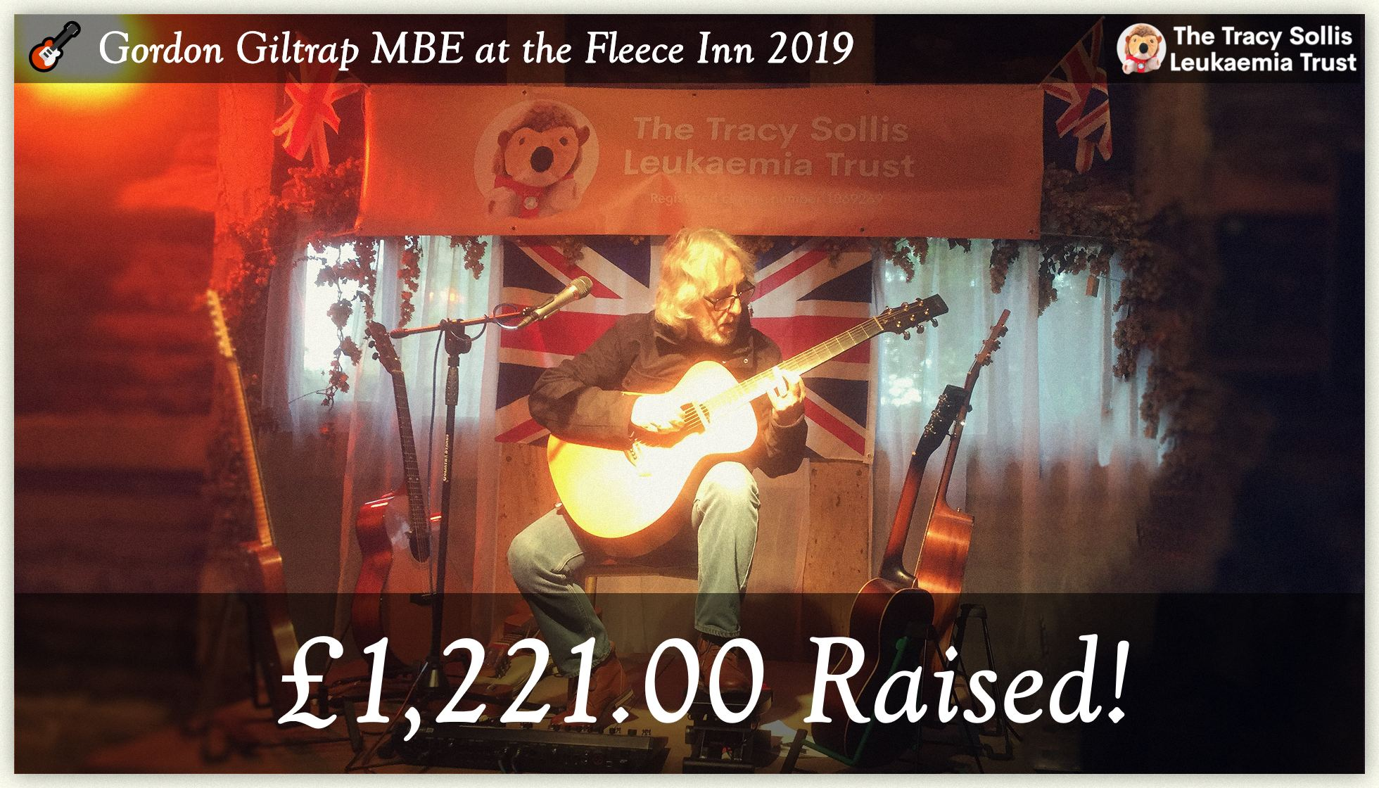 £1,221.00 Raised! 🎸 Gordon Giltrap MBE at the Fleece Inn 2019